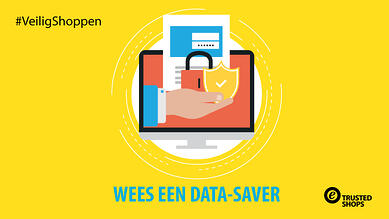 20181206_FB-Grafik_Safer-Shoppen_NL_Wees_een_data_saver_MKT-2285-1